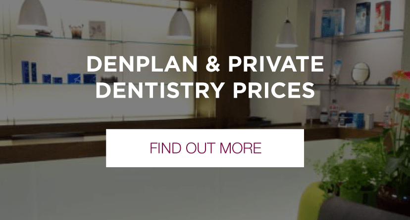 denplan & private denistry prices
